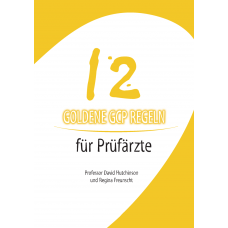 12 Golden GCP Rules for Investigators - German