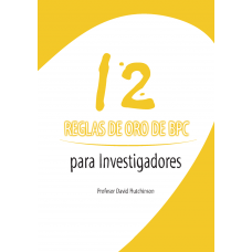 12 Golden GCP Rules for Investigators - Spanish