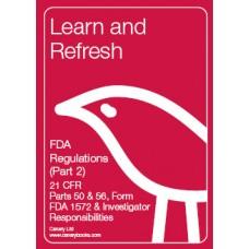 FDA Regulations (Part 2): 21 CFR Part 50, 56 & Investigator Responsibilities
