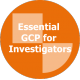 Essential GCP for Investigators - Latin American Spanish