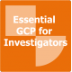 Essential Good Clinical Practice for Investigators Online Training