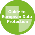 A Guide to European Data Protection