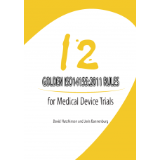 12 Golden ISO14155:2011 Rules for Medical Device Trials