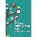 12 Golden ISO14155:2020 Rules for Medical Device Trials