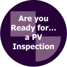 Are you ready for ... a PV inspection?