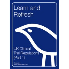 UK Clinical Trial Regulations (Part 1)