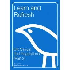 UK Clinical Trial Regulations (Part 2)